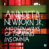 Annjet & Newborn Jr. - Modern Ways of Treating Insomnia