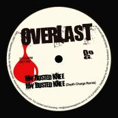 Overlast - My Busted Knee Label A